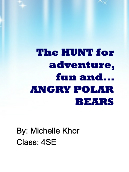 The HUNT for adventure, fun and