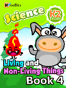Living and Non-living Things - Kindergarten 2 - Book 004