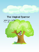 The Magical Sparrow