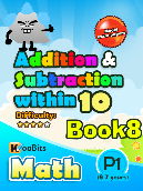 Addition & Subtraction up to 10 - P1 - Book 8