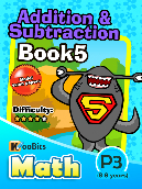 Addition & Subtraction - P3 - Book 5