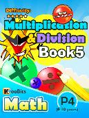 Multiplication & Division - P4 - Book 5