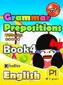 Grammar - Prepositions - Primary 1 - Book 4