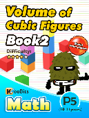 Volume of Cubic Figures - P5 - Book 2
