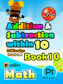Addition & Subtraction up to 10 - P1 - Book 10