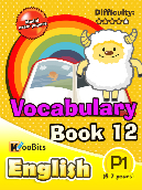 Vocabulary - Primary 1 - Book 12