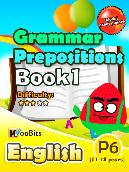 Grammar - Prepositions - Primary 6 - Book 1
