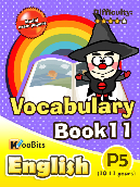 Vocabulary - Primary 5 - Book 11