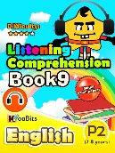 Listening Comprehension - Primary 2 - Book 9