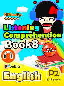 Listening Comprehension - Primary 2 - Book 8