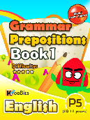 Grammar - Prepositions - Primary 5 - Book 1