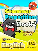 Grammar - Prepositions - Primary 4 - Book 2