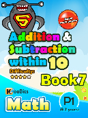 Addition & Subtraction up to 10 - P1 - Book 7