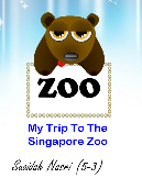My Trip to the Singapore Zoo