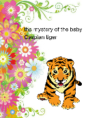 The mystery of the baby Caspian tiger