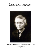 Biography of Marie Curie