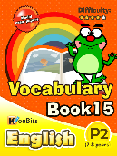 Vocabulary - Primary 2 - Book 15