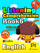 Listening Comprehension - Primary 1 - Book 6