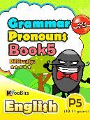 Grammar - Pronouns - Primary 5 - Book 5