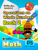 Operations on Whole Numbers - P5 - Book 2