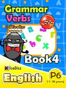 Grammar - Verbs - Primary 6 - Book 4