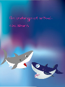 An Endangered Animal: The Shark