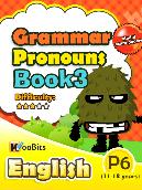 Grammar - Pronouns - Primary 6 - Book 3