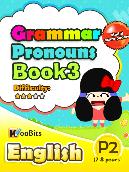 Grammar - Pronouns - Primary 2 - Book 3