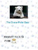 The Brave Polar Bear