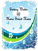 Saving Water @ Home Sweet Home