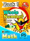 Whole Numbers - P5 - Book 1