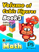 Volume of Cubic Figures - P5 - Book 3