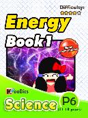 Energy - Primary 6 - Book 1
