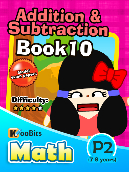 Addition & Subtraction - P2 - Book 10