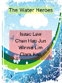 The Water Heroes