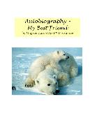 Autobiography – My Best Friend