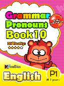 Grammar - Pronouns - Primary 1 - Book 10