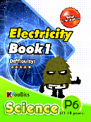 Electricity - Primary 6 - Book 1