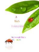 A Rich Friendship