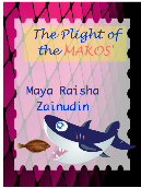 The plight of the Makos'