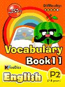 Vocabulary - Primary 2 - Book 11