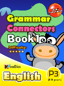 Grammar - Connectors - Primary 3 - Book 1