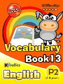 Vocabulary - Primary 2 - Book 13