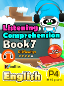 Listening Comprehension - Primary 4 - Book 7