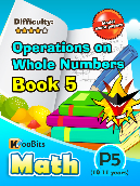 Operations on Whole Numbers - P5 - Book 5
