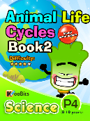 Animal Life Cycles - P4 - Book 2
