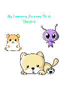 The Learning Journey to a Theatre