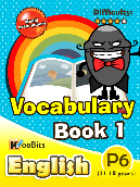 Vocabulary - Primary 6 - Book 1