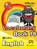 Vocabulary - Primary 1 - Book 16