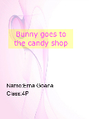 Bunny goes to the candy shop